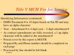 title v mch fee for service7