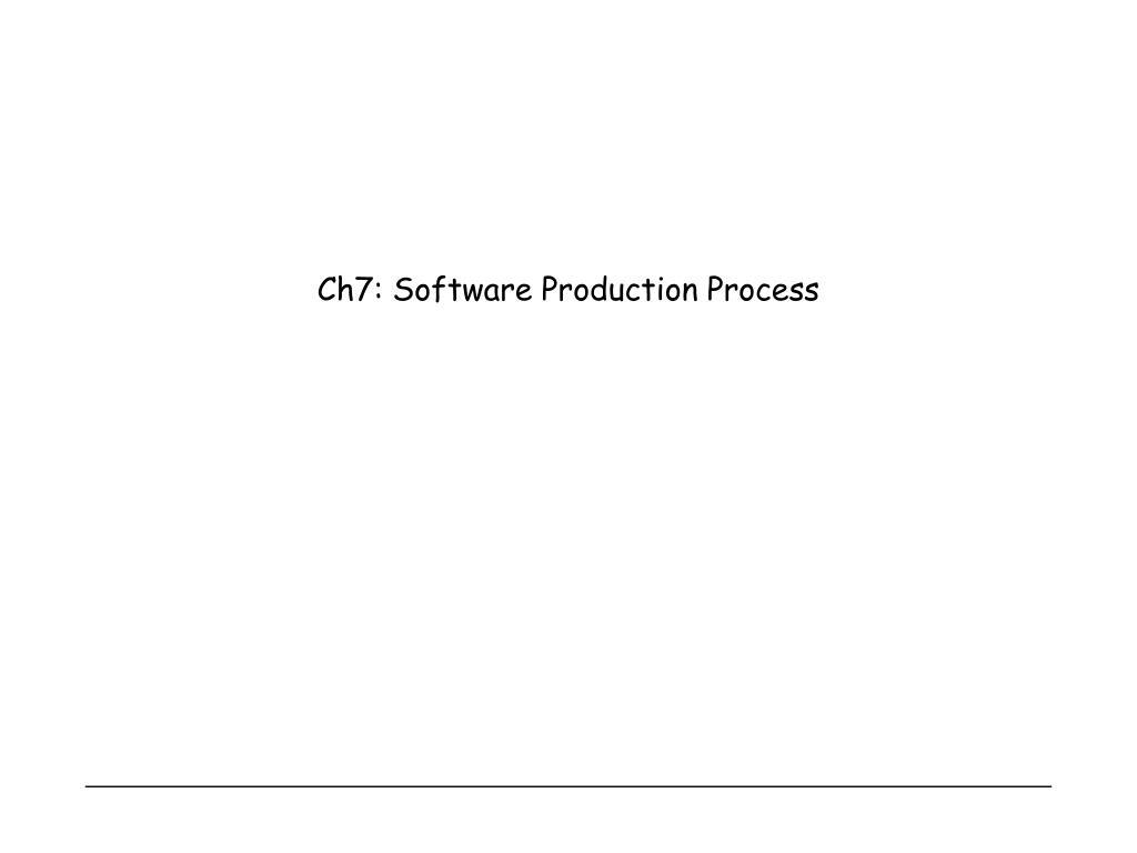 ch7 software production process l.