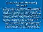 coordinating and broadening research