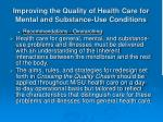 improving the quality of health care for mental and substance use conditions5
