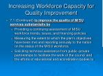 increasing workforce capacity for quality improvement36