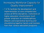 increasing workforce capacity for quality improvement39