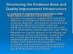 structuring the evidence base and quality improvement infrastructure12