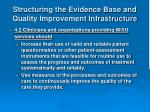 structuring the evidence base and quality improvement infrastructure14