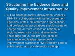 structuring the evidence base and quality improvement infrastructure17