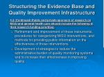 structuring the evidence base and quality improvement infrastructure19