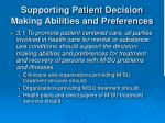 supporting patient decision making abilities and preferences