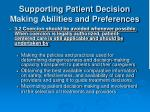 supporting patient decision making abilities and preferences10