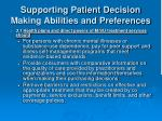 supporting patient decision making abilities and preferences9
