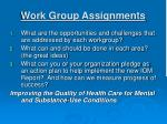 work group assignments