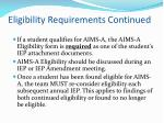 eligibility requirements continued16
