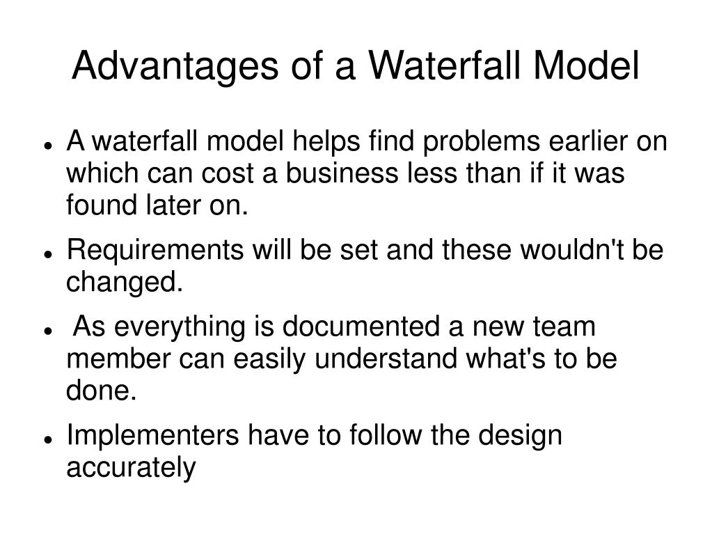 Advantages of a Waterfall Model