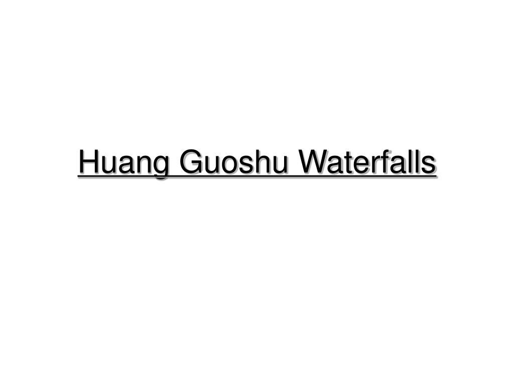 huang guoshu waterfalls l.