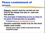 phase containment of errors