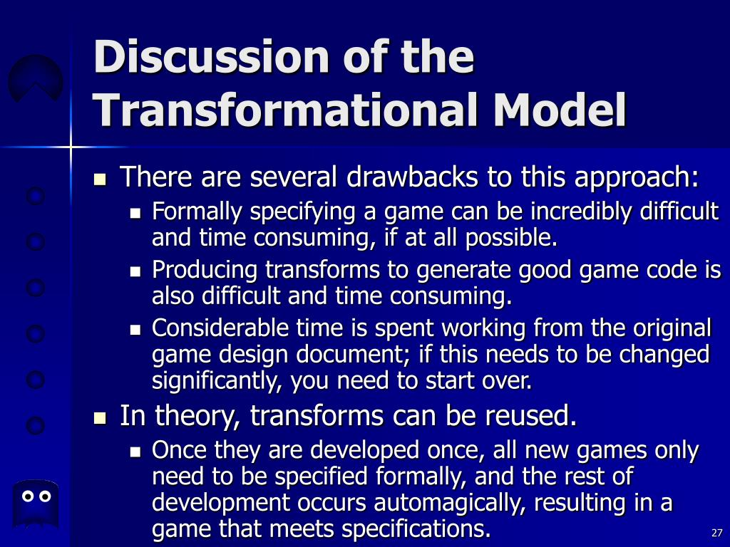 Discussion of the Transformational Model