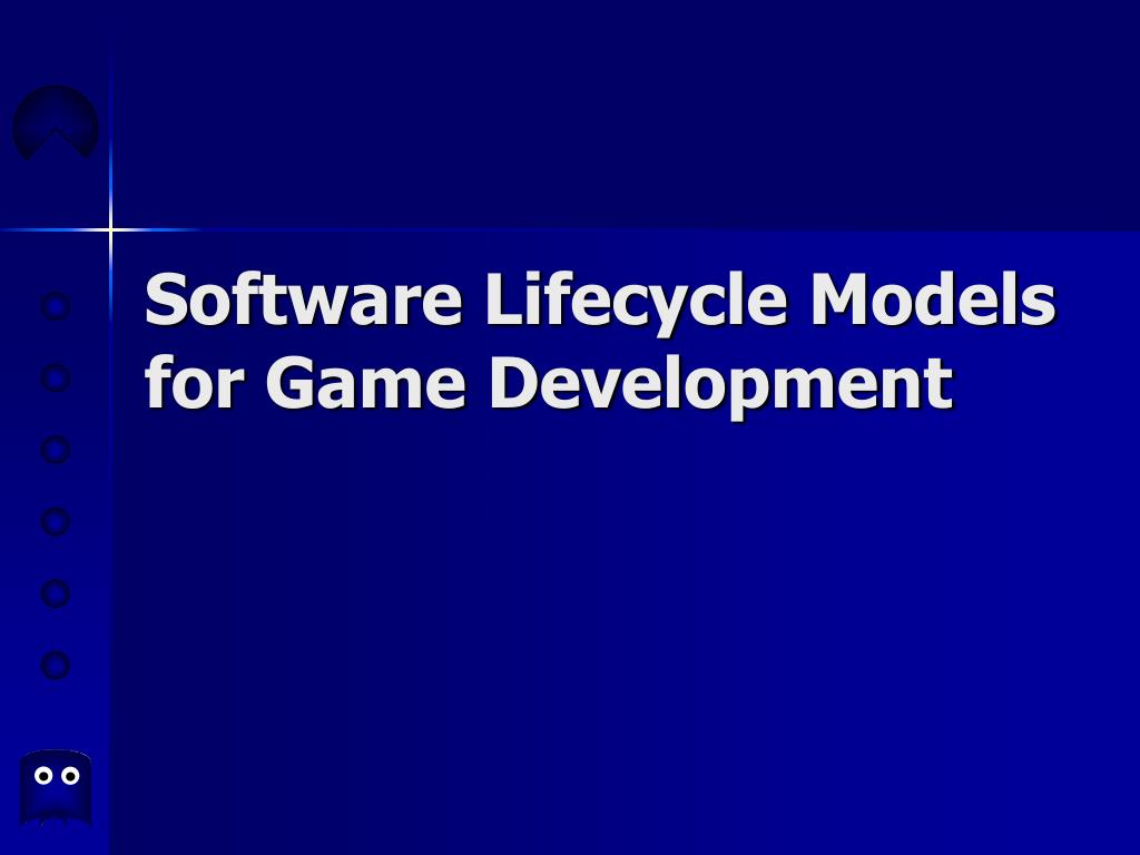 software lifecycle models for game development l.
