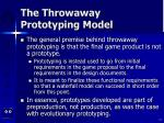 the throwaway prototyping model17