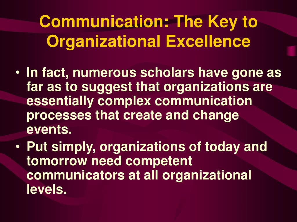 Communication: The Key to Organizational Excellence
