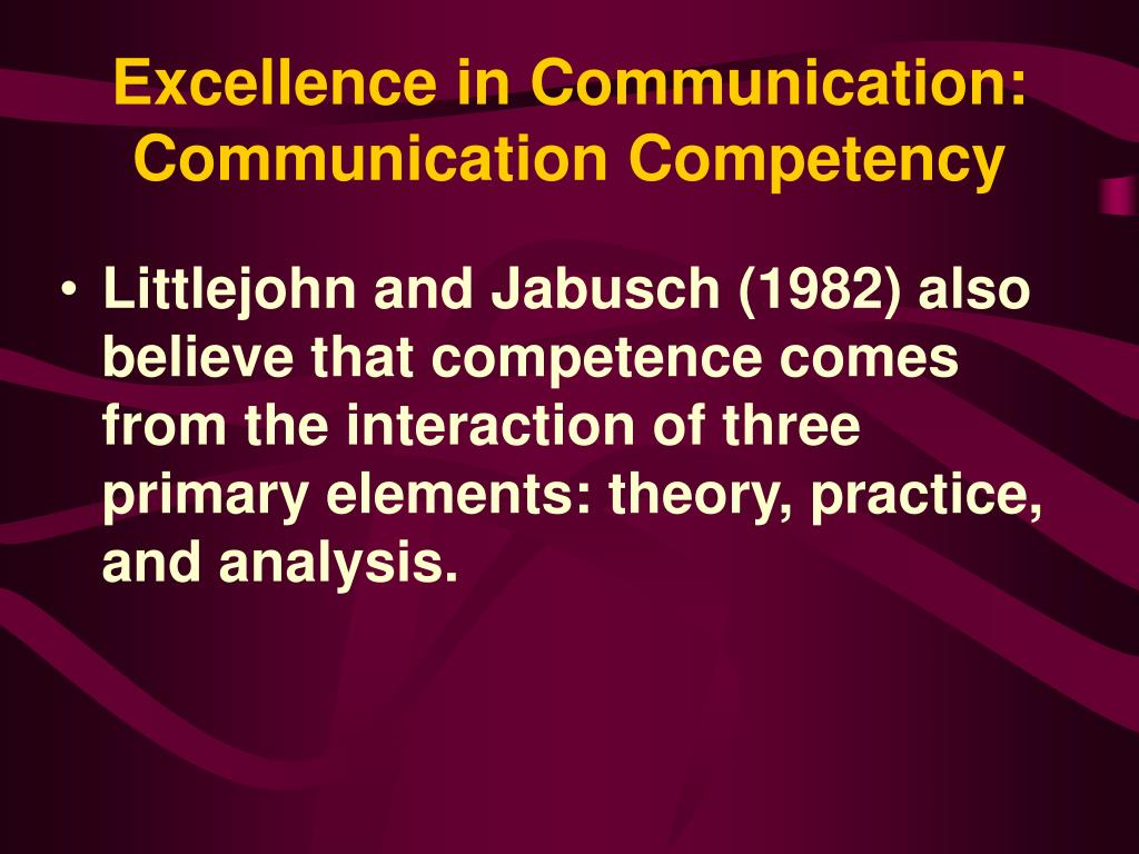 Excellence in Communication: Communication Competency