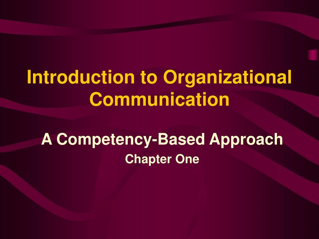 Introduction to Organizational Communication