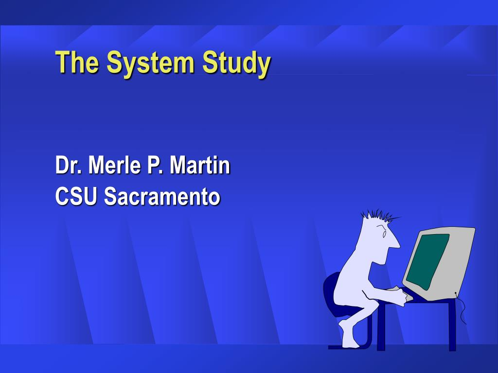 the system study l.