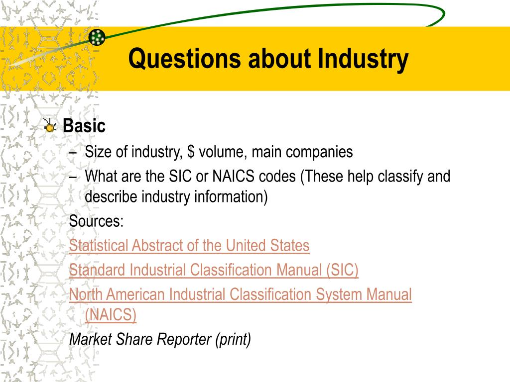 Questions about Industry
