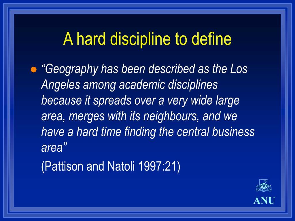 A hard discipline to define