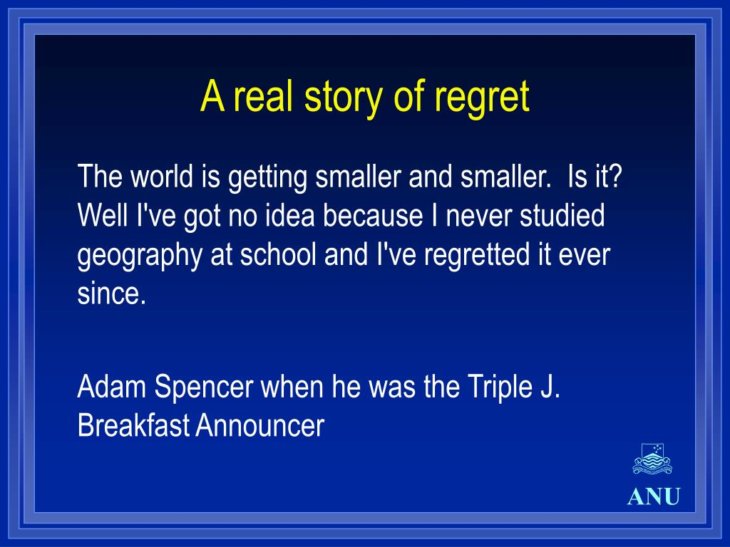 A real story of regret