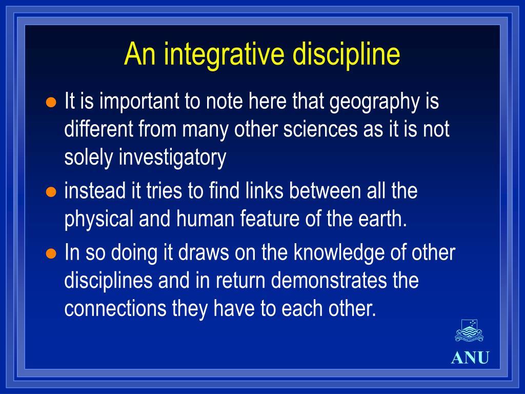 An integrative discipline