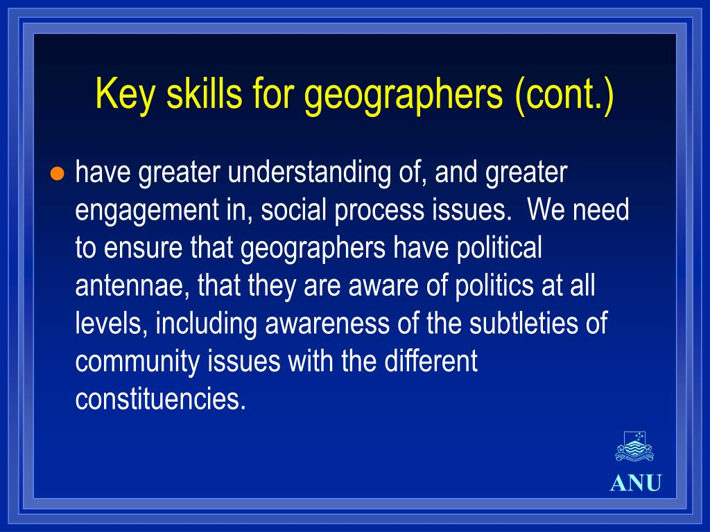 Key skills for geographers (cont.)