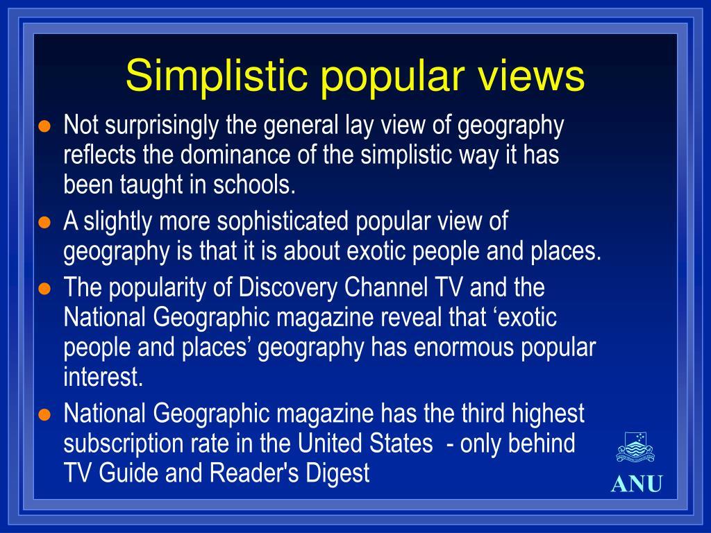 Simplistic popular views