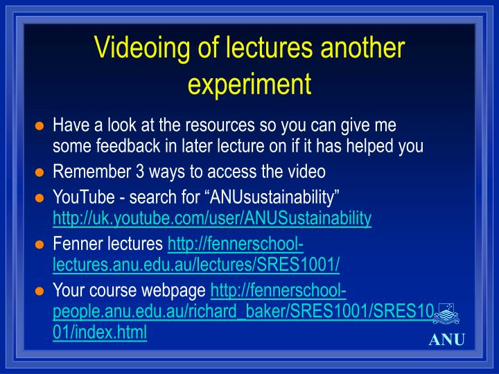 Videoing of lectures another experiment