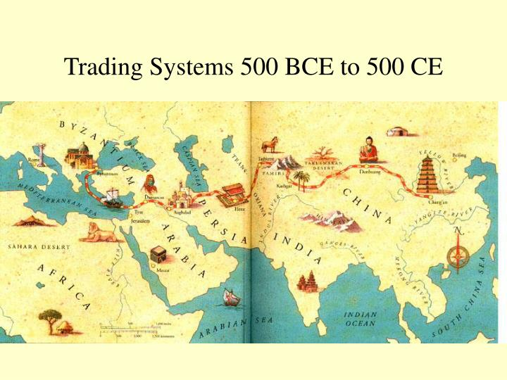 Trading systems 500 bce to 500 ce