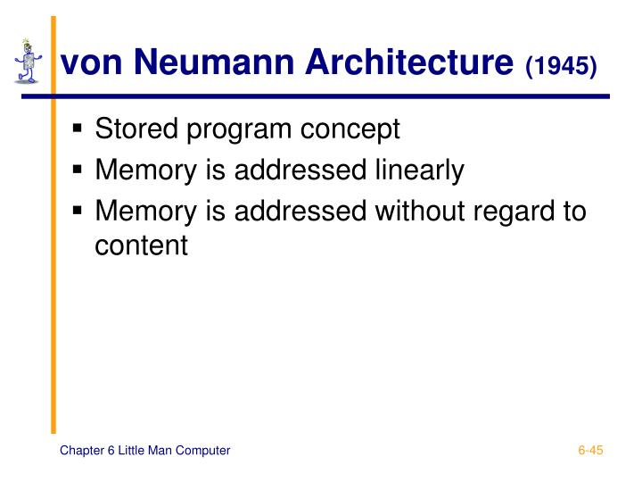Ppt chapter 6 the little man computer powerpoint for Architecture von neumann