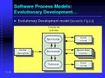 software process models evolutionary development