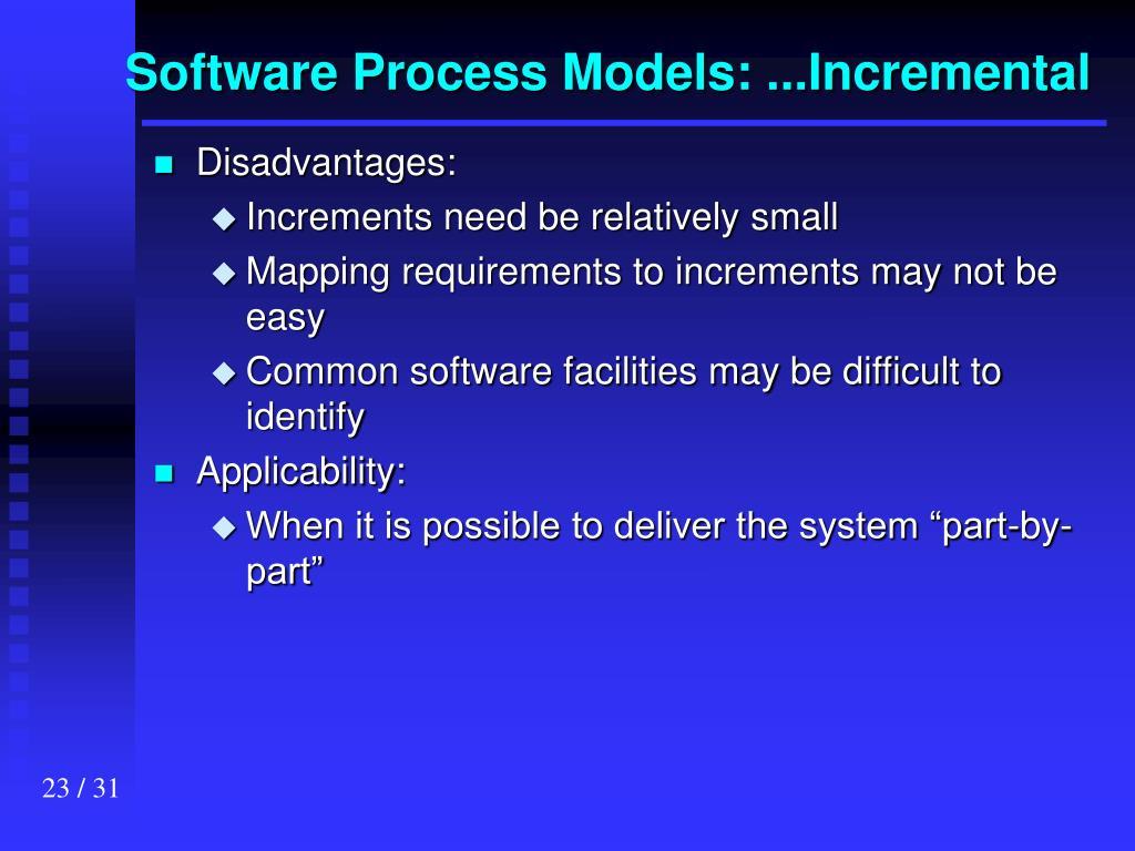 Software Process Models: ...Incremental