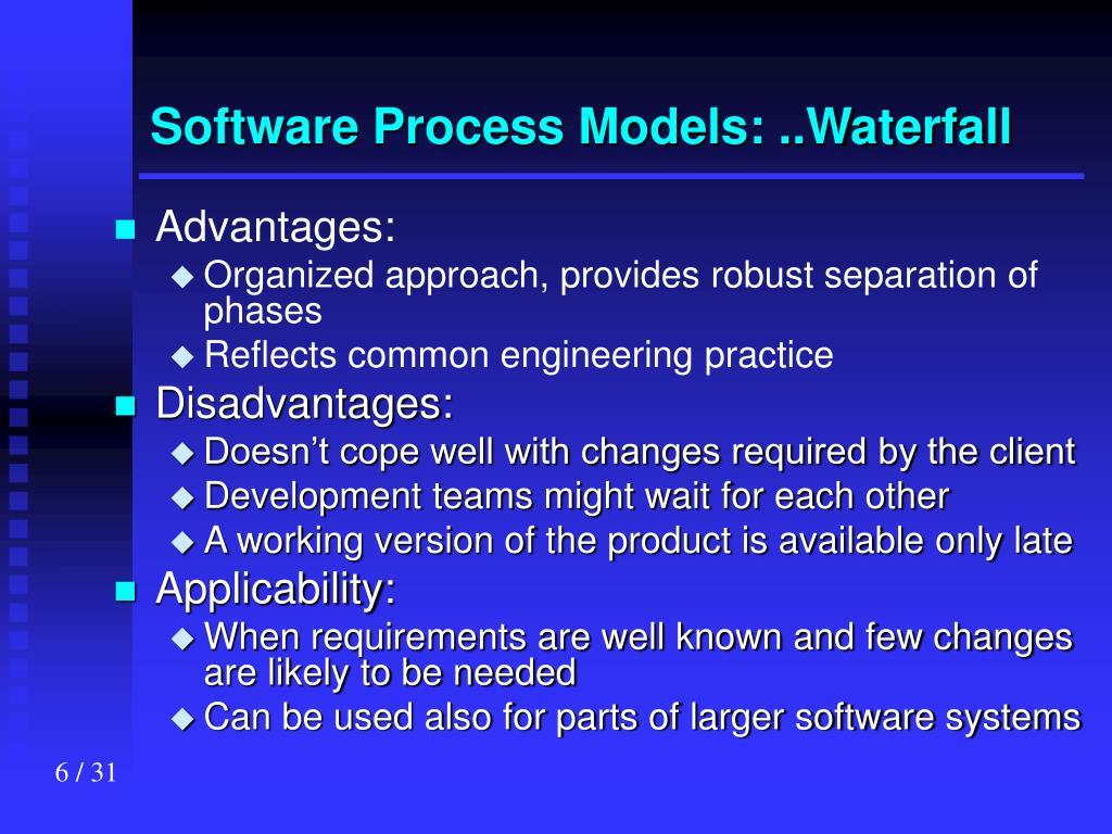 Software Process Models: ..Waterfall