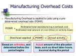 manufacturing overhead costs