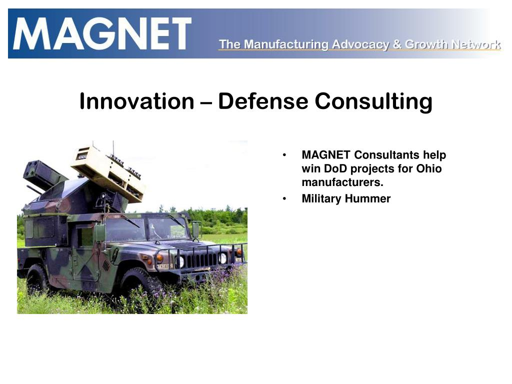 MAGNET Consultants help win DoD projects for Ohio manufacturers.