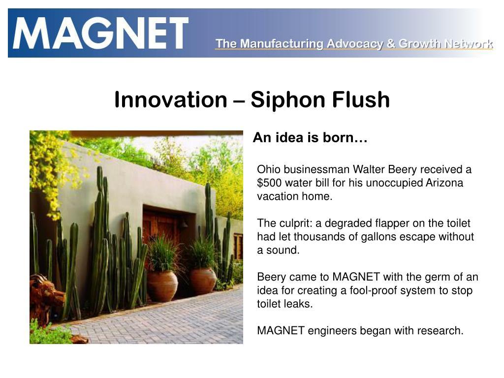 Innovation – Siphon Flush