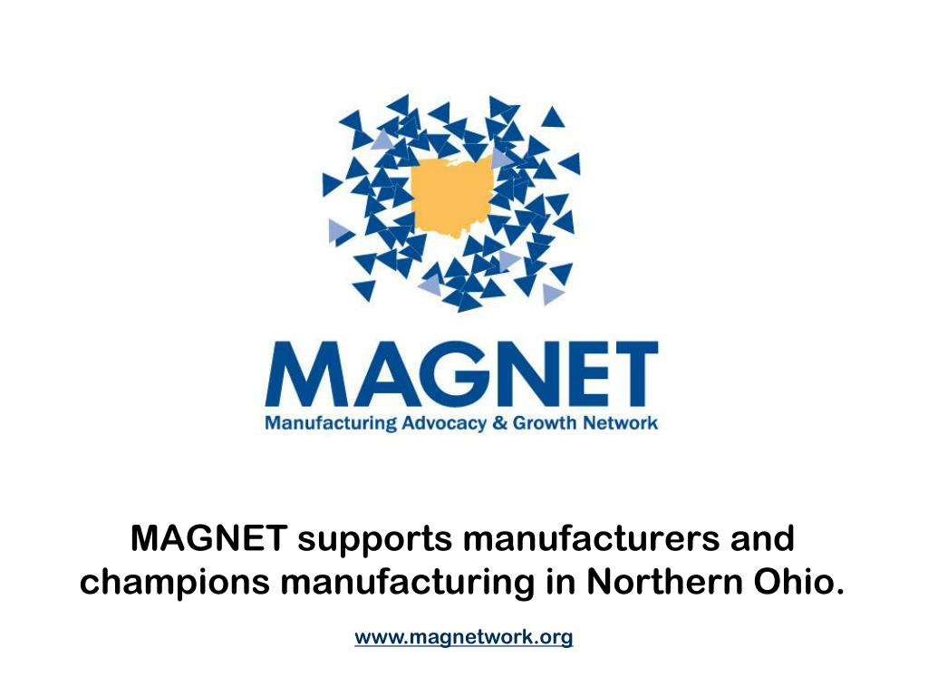 MAGNET supports manufacturers and
