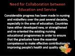 need for collaboration between education and service