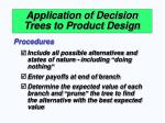 application of decision trees to product design63