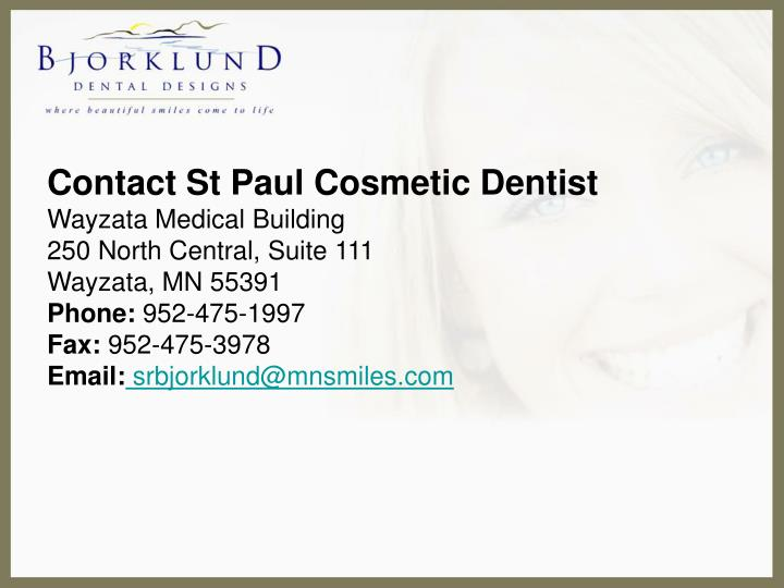 Contact St Paul Cosmetic Dentist