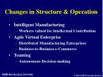 changes in structure operation