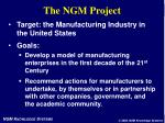 the ngm project