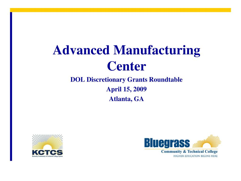 advanced manufacturing center dol discretionary grants roundtable april 15 2009 atlanta ga l.