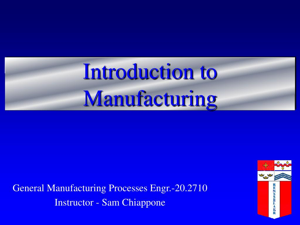 introduction to manufacturing l.