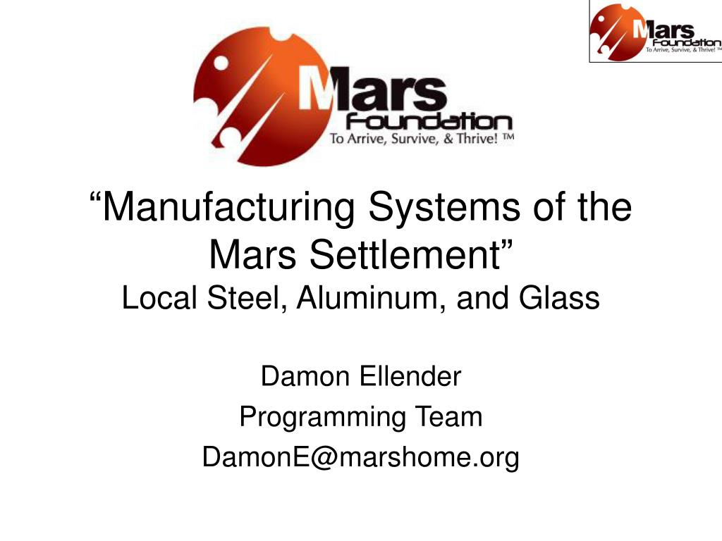manufacturing systems of the mars settlement local steel aluminum and glass l.
