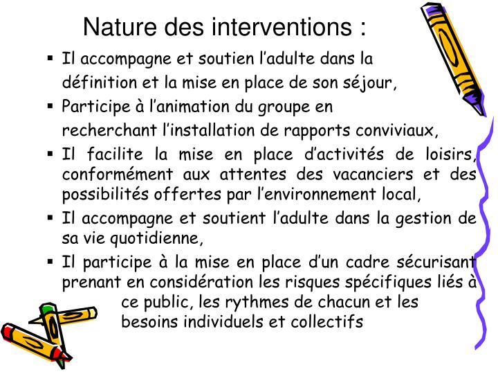 Nature des interventions
